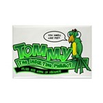 Tommy the Insulting Parrot Lo Rectangle Magnet