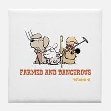 Farmed and Dangerous Tile Coaster