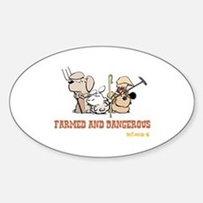 Farmed and Dangerous Decal