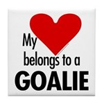 Heart belongs, goalie Tile Coaster