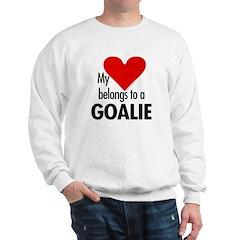 Heart belongs, goalie Sweatshirt