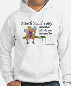 Musclebound Fairy Remembers Hoodie