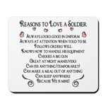 10 Reasons to love a soldier Mousepad