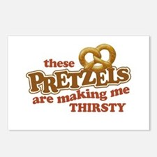 Pretzels Making Me Thirsty Postcards (Package of 8