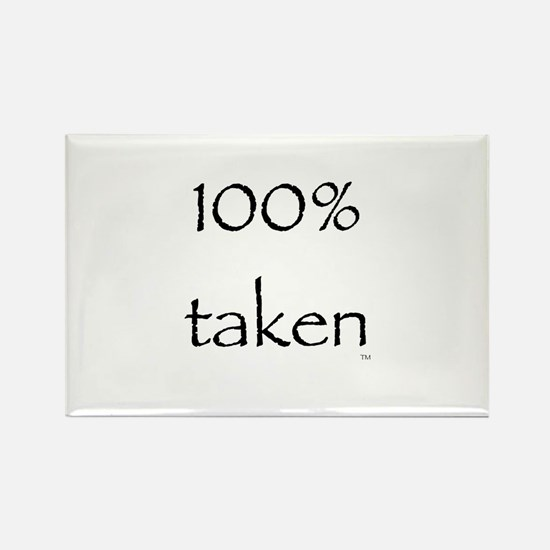100% Taken Rectangle Magnet
