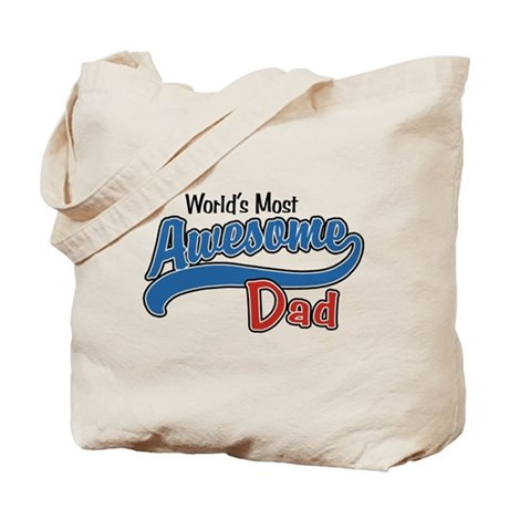 Most Awesome Dad Tote Bag