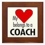 Heart belongs, coach Framed Tile