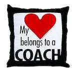 Heart belongs, coach Throw Pillow