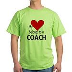 Heart belongs, coach Green T-Shirt