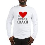 Heart belongs, coach Long Sleeve T-Shirt