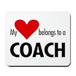 Heart belongs, coach Mousepad