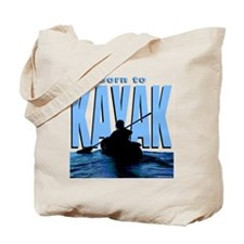 Born to Kayak Tote Bag