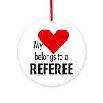 Heart belongs, referee Ornament (Round)