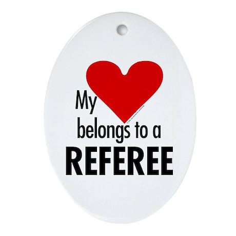 Heart belongs, referee Oval Ornament