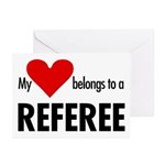 Heart belongs, referee Greeting Cards (Package of