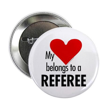 """Heart belongs, referee 2.25"""" Button (10 pack)"""