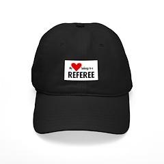 Heart belongs, referee Baseball Hat
