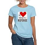 Heart belongs, referee Women's Pink T-Shirt