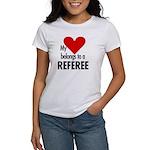 Heart belongs, referee Women's T-Shirt