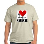 Heart belongs, referee Ash Grey T-Shirt