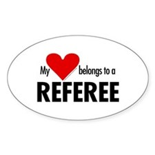 Heart belongs, referee Oval Decal