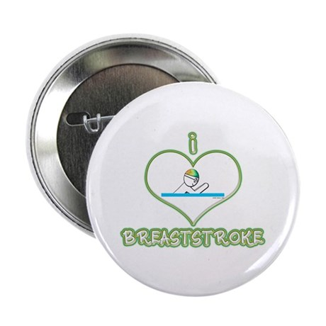 "I Love Breaststroke! 2.25"" Button (10 pack)"