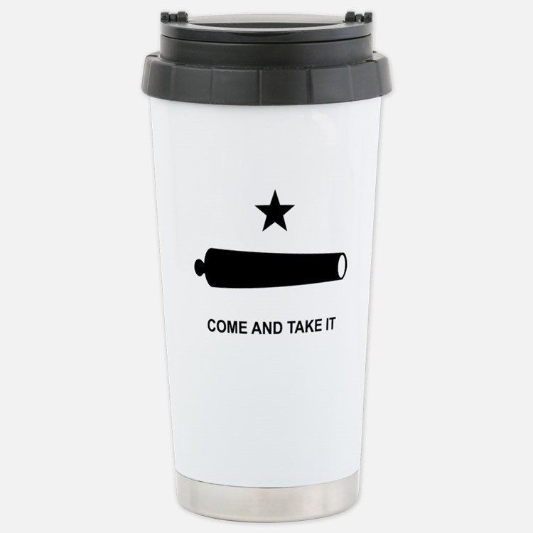 Come And Take It - Stainless Steel Travel Mug