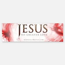 Jesus...No Greater Love Bumper Bumper Bumper Sticker