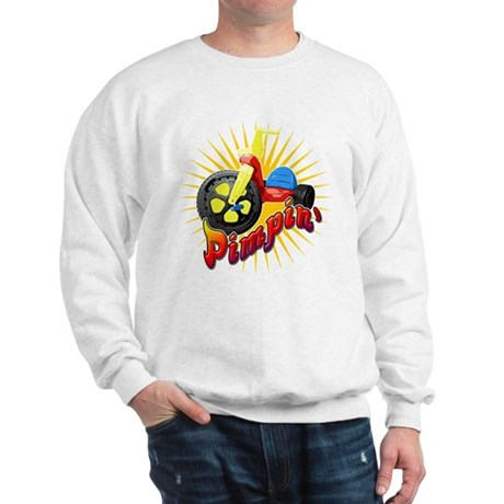 Pimpin' Big Wheel Sweatshirt