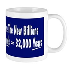 Trillions are the new Billion Mug