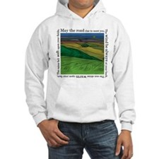 May the Road Rise Up... Hoodie