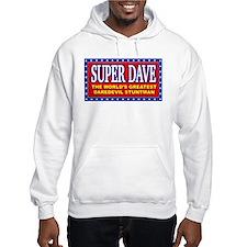 Super Dave Hoodie