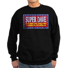 Super Dave Sweatshirt