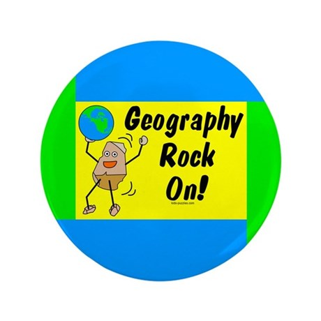 "Geography Rock On 3.5"" Button"