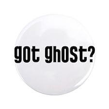"Got Ghost? 3.5"" Button (100 pack)"