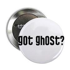 "Got Ghost? 2.25"" Button (100 pack)"