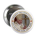 "Pray For Pope Benedict XVI 2.25"" Button (10 pack)"