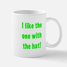 I Like The One With The Hat Mug