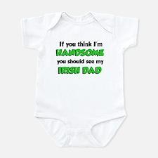 I'm Handsome Irish Dad Infant Bodysuit