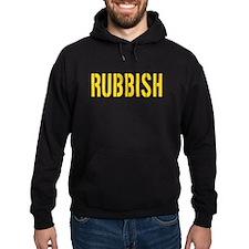 Rubbish Hoodie