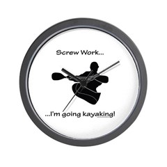 Screw Work-I'm Going Kayaking Wall Clock