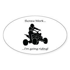 Screw Work-I'm Going Riding (Quad) Decal