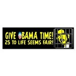 Give Obama Time Sticker (Bumper)