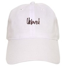 Unloved Baseball Cap