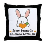 Some Bunny In Colorado Loves Me Throw Pillow