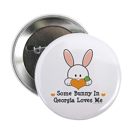"""Some Bunny In Georgia Loves Me 2.25"""" Button"""