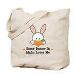 Some Bunny In Idaho Loves Me Tote Bag