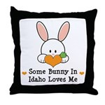 Some Bunny In Idaho Loves Me Throw Pillow
