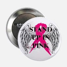 """Stand Up In Pink 2.25"""" Button"""
