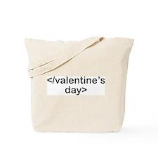 Stop Valentine's Day Tote Bag
